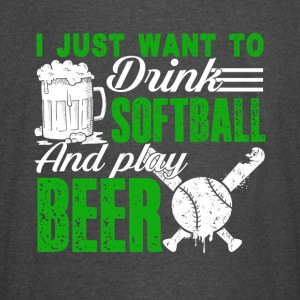 I Want To Play Softball And Drink Beer Shirt - Vintage Sport T-Shirt