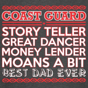 Coast Guard Story Teller Dancer Best Dad Ever - Vintage Sport T-Shirt