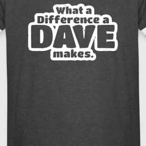 What A Difference A Dave Makes - Vintage Sport T-Shirt