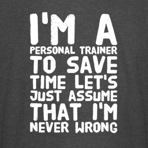 I'm a personal trainer to save time let's just ass - Vintage Sport T-Shirt