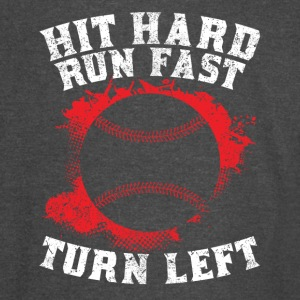 Hit Hard Run Fast Turn Left - Vintage Sport T-Shirt