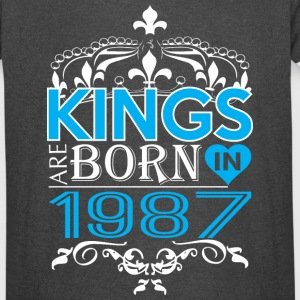 Kings Are Born In 1987 Happy Fathers Day - Vintage Sport T-Shirt