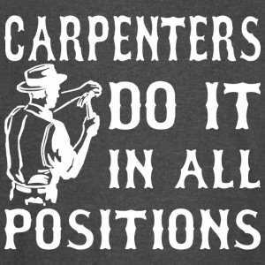 Carpenters Do It In All Positions - Vintage Sport T-Shirt