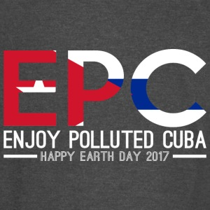 EPC Enjoy Polluted Cuba Happy Earth Day 2017 - Vintage Sport T-Shirt