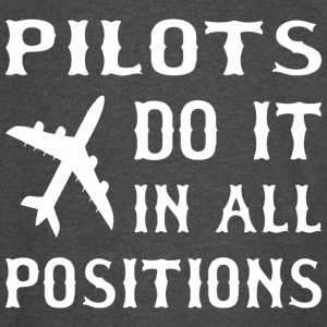Pilots Do It In All Positions - Vintage Sport T-Shirt