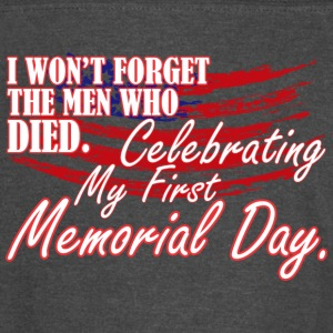 Wont Forget Men Died Celebrating 1st Memorial Day - Vintage Sport T-Shirt