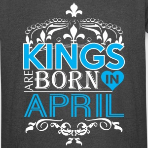 Kings Are Born In April Happy Fathers Day - Vintage Sport T-Shirt