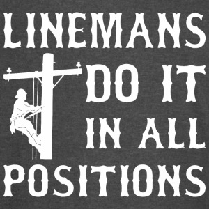 Linemans Do It In All Positions - Vintage Sport T-Shirt