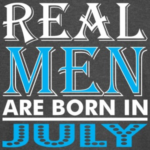 Real Men Are Born In July - Vintage Sport T-Shirt