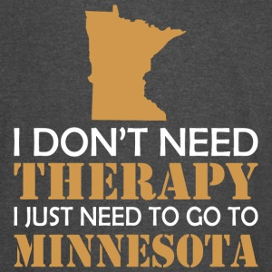 I Dont Need Therapy I Just Want To Go Minnesota - Vintage Sport T-Shirt