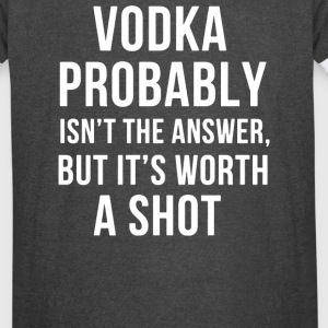Vodka probably Isn t The Answer But It s Worth A S - Vintage Sport T-Shirt