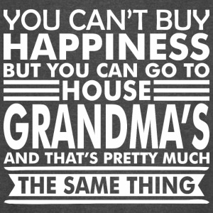 You Cant Buy Happiness But Can Go Grandmas House - Vintage Sport T-Shirt