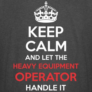 Keep Calm Let Heavy Equipment Operator Handle It - Vintage Sport T-Shirt