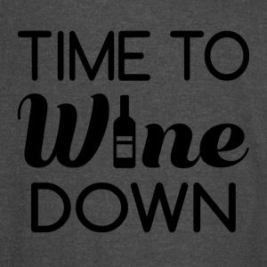 Time To Wine Down - Vintage Sport T-Shirt