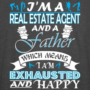 Im Real Estate Agent Father Which Means Exhausted - Vintage Sport T-Shirt