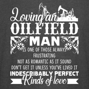 LOVING AN OILFIELD MAN SHIRT - Vintage Sport T-Shirt