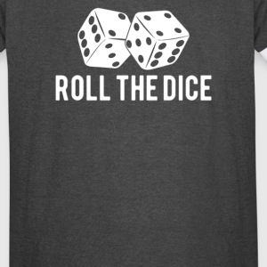 Roll the Dice - Vintage Sport T-Shirt