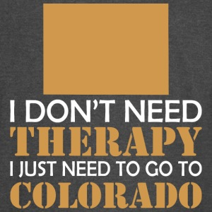 I Dont Need Therapy I Just Want To Go Colorado - Vintage Sport T-Shirt
