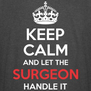 Keep Calm And Let Surgeon Handle It - Vintage Sport T-Shirt