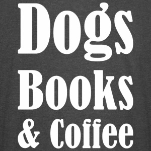 Dogs Books & Coffee - Vintage Sport T-Shirt