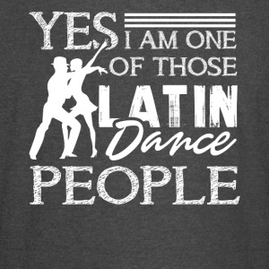 I AM ONE OF THOSE LATIN DANCE SHIRT - Vintage Sport T-Shirt