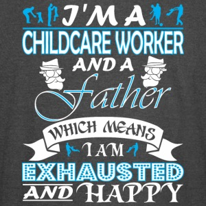 Im Childcare Worker Father Which Mean Im Exhausted - Vintage Sport T-Shirt