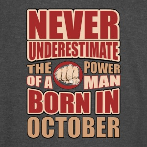 The Power of a Man Born in October - Vintage Sport T-Shirt