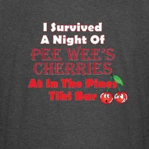 I Survived a Night of Pee Wee's Cherries - Vintage Sport T-Shirt