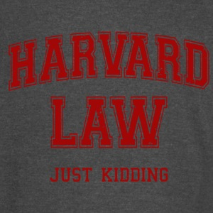 Harvard Law Just Kidding - Vintage Sport T-Shirt
