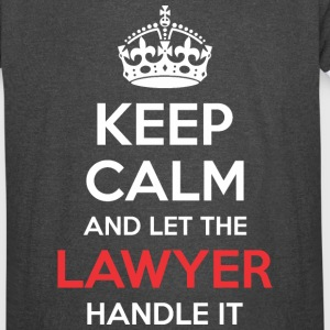 Keep Calm And Let Lawyer Handle It - Vintage Sport T-Shirt