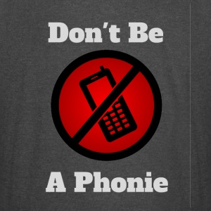 Don't Be Phonie - Vintage Sport T-Shirt
