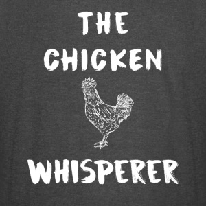 The chicken whisperer - Vintage Sport T-Shirt