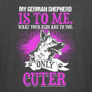 My German Shepherd Is To Me - Vintage Sport T-Shirt
