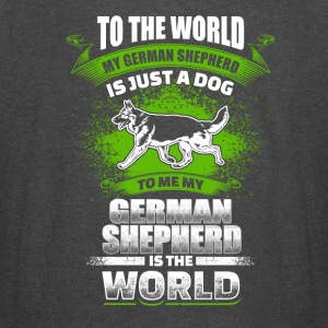 To Me My German Shepherd Is The World - Vintage Sport T-Shirt