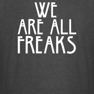 WE ARE ALL FREAKS - Vintage Sport T-Shirt