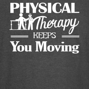 Physical Therapy Keeps You Moving Shirt - Vintage Sport T-Shirt