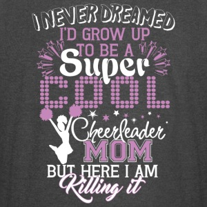 I'd Grow Up To Be A Cool Cheerleader Mom T Shirt - Vintage Sport T-Shirt