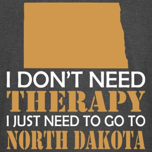 I Dont Need Therapy I Just Want To Go North Dakota - Vintage Sport T-Shirt