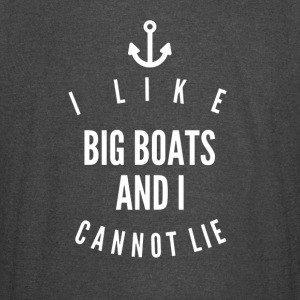 I like big boats and i cannot lie - Vintage Sport T-Shirt