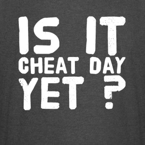 Is it cheat day yet ? - Vintage Sport T-Shirt