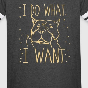 I do what I want - Vintage Sport T-Shirt