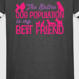 The Entire Dog Population Is My BestFriend - Vintage Sport T-Shirt