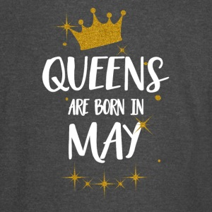 QUEENS ARE BORN IN MAY - Vintage Sport T-Shirt