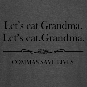 Lets Eat Grandma Commas Save Lives - Vintage Sport T-Shirt