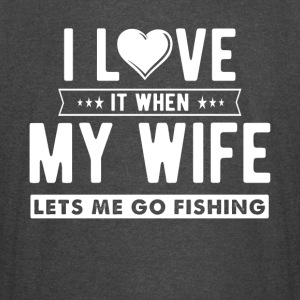 I love it when my wife lets me go fishing - Vintage Sport T-Shirt