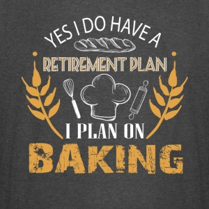 I Plan On Baking T Shirt - Vintage Sport T-Shirt