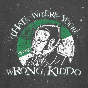 Max Stirner - That's Where You're Wrong, Kiddo - Vintage Sport T-Shirt