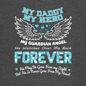 My Daddy My Hero My Guardian Angel T Shirt - Vintage Sport T-Shirt