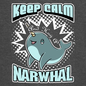 KEEP CALM AND HUG A NARWHAL SHIRT - Vintage Sport T-Shirt