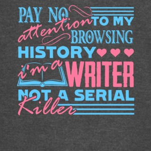 I'm Writer Not A Serial Killer Writers Gift Shirt - Vintage Sport T-Shirt